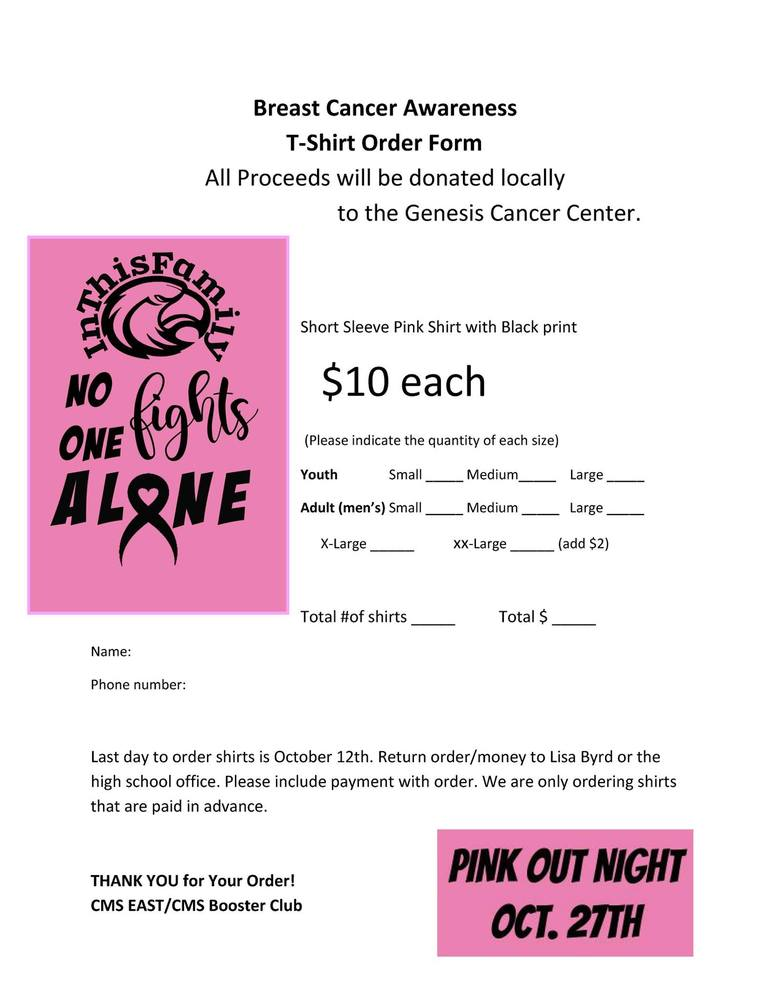 October is Breast Cancer Awareness Month. Orders must be turned in by October 12th.