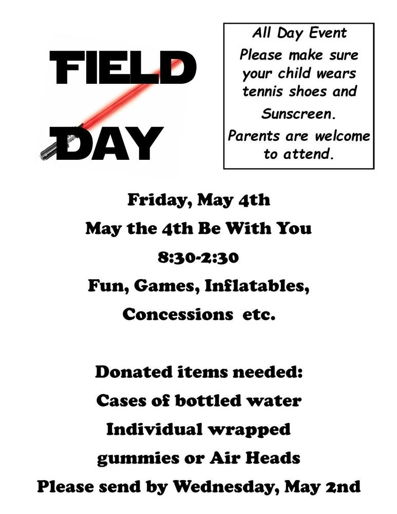 Field Day is on May 4, 2018-Please send any donations to the Elementary Office by May 2nd.