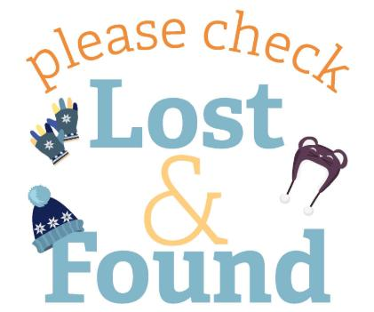 The Elementary Lost and Found is overflowing! Please check to see if your child is missing anything.