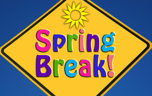 Hope you are enjoying your Spring Break!