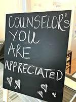 Counselor's you are so Appreciated! If you see Mrs. Coats or Ms. Gorman around the school today, tell them how much you appreciate them!