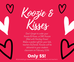 Don't forget to order your Koozie and Kisses for $5!