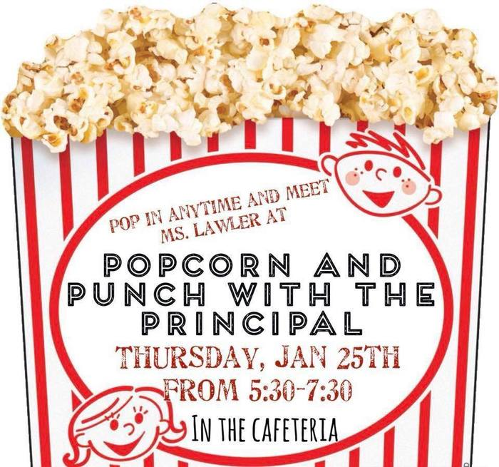 Popcorn and Punch with the Principal